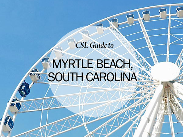 Destination Guide To Myrtle Beach South Carolina