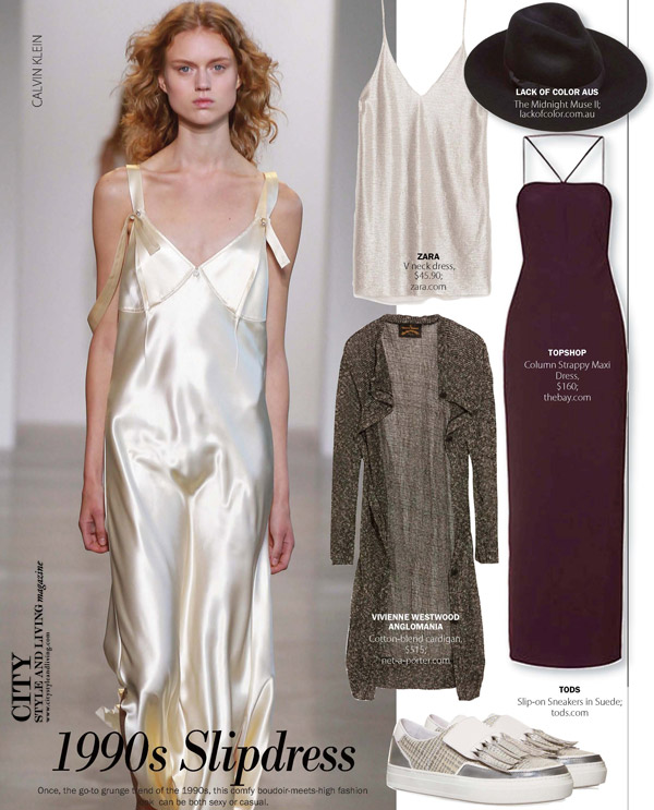 City Style and Living Magazine. 1990 silk slipdress spring 2016 fashion trends