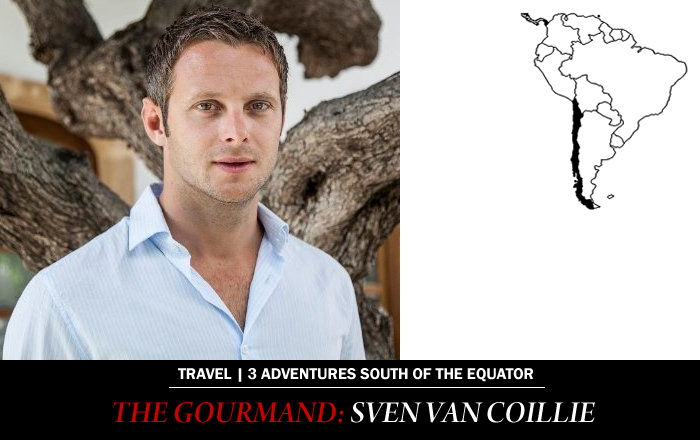 City Style and Living Magazine Belgian Tastebuds Sven Van Coillie Adventures South of Equator Gourmand in Chile