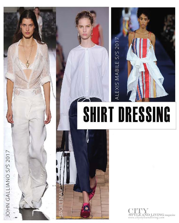 City Style and Living Magazine spring 2017 fashion trends shirt dressing