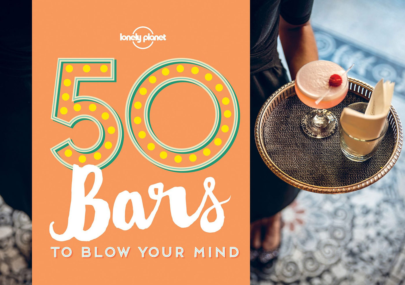 50 bars to blow your mind lonely planet