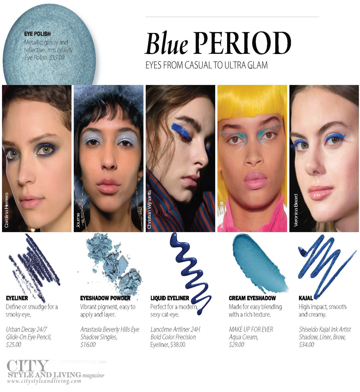 City Style and Living Magazine Winter 2018  Runway blue makeup