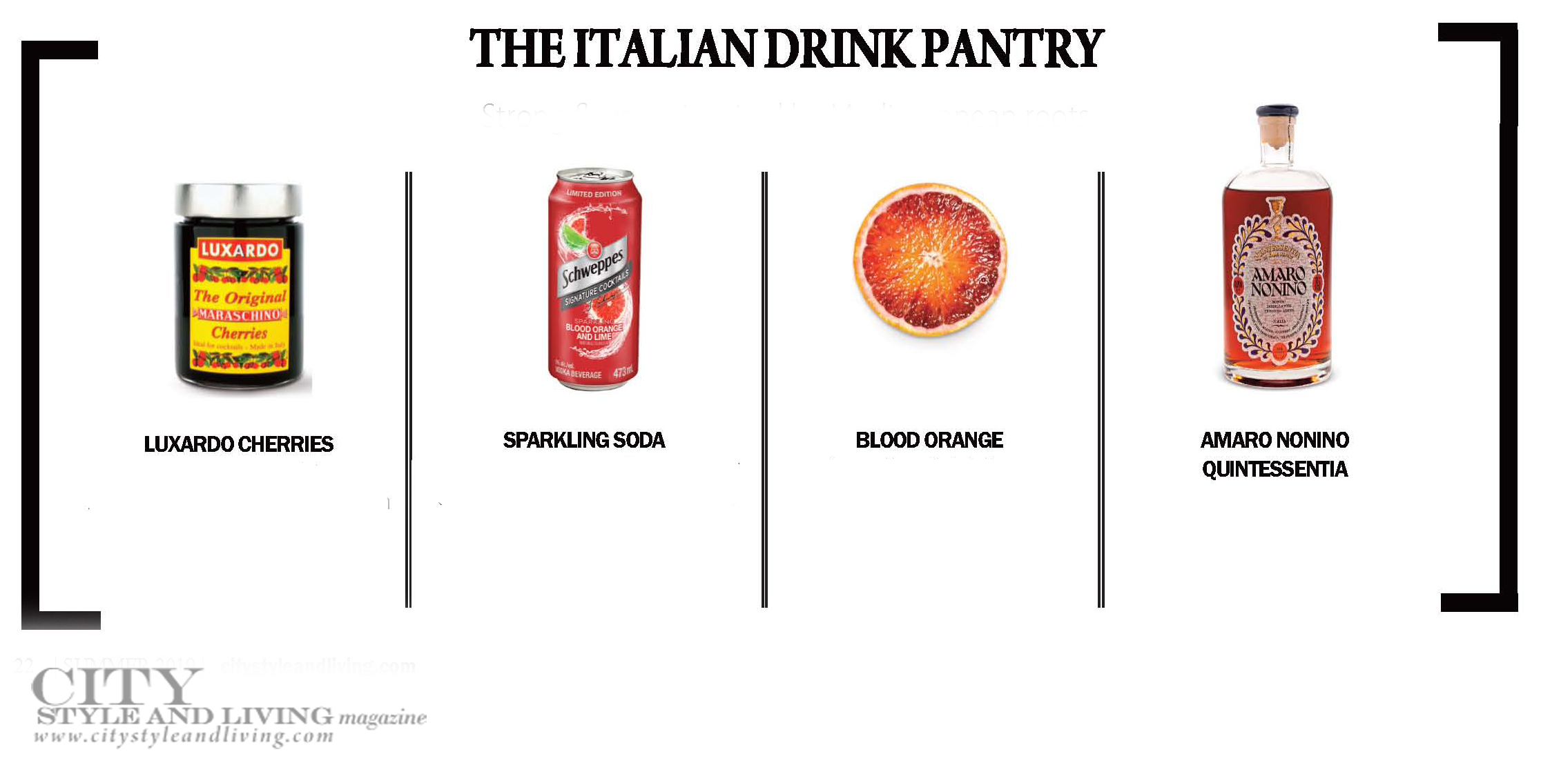 City Style and Living Magazine Summer 2019 Global cocktails Italian Drink Pantry