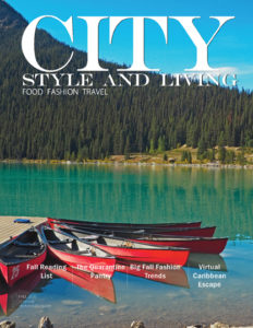 City Style and Living Magazine Fall 2020